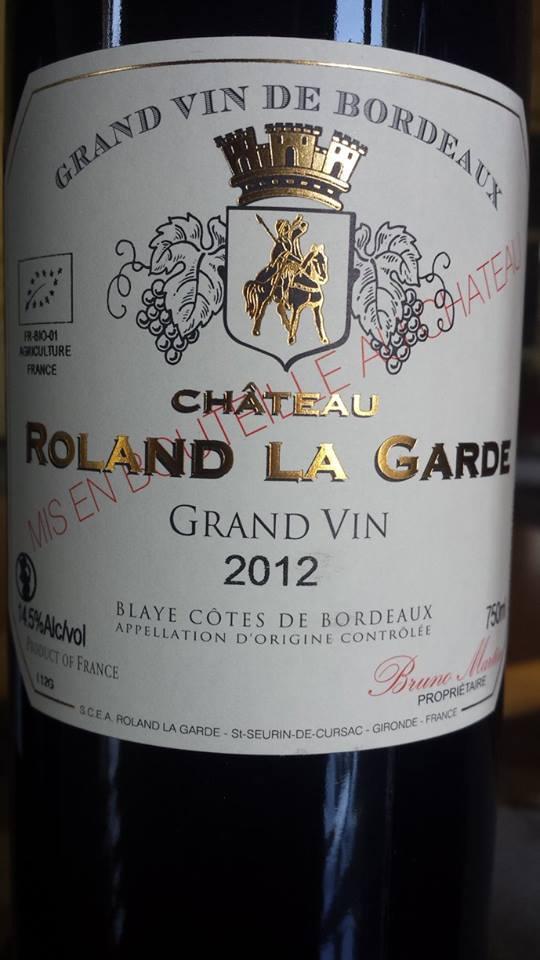 Château Roland La Garde – Grand Vin 2012 – Blaye Côtes de Bordeaux