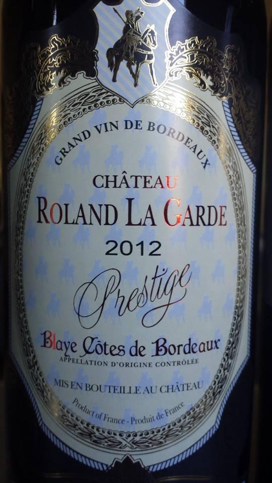 Château Roland la Garde – Cuvée Prestige 2012 – Blaye Côtes de Bordeaux