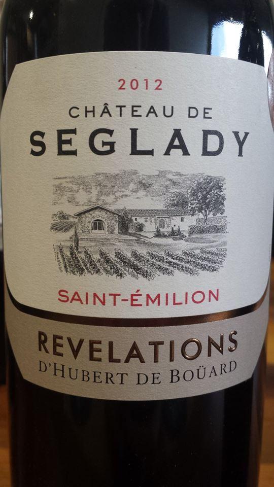 Château Seglady 2012 – Révélations 2012 – Saint-Emilion