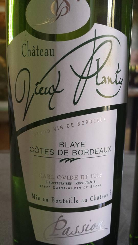Château Vieux Planty 2013 – Passion – Blaye Côtes de Bordeaux
