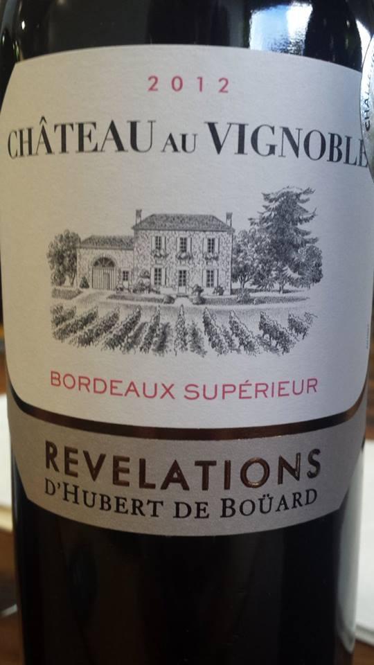 Château au Vignoble – Révélations 2012 – Bordeaux Supérieur