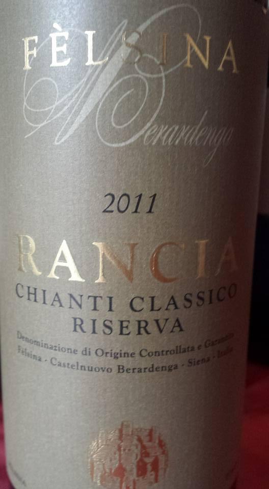 Felsina – Rancia 2011 – Chianti Classico Riserva
