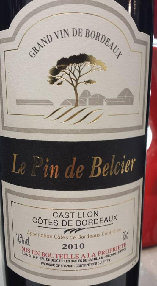 Le Pin de Belcier 2010 – Castillon côtes de Bordeaux