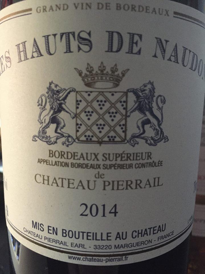 Les Hauts de Naudon de Château Pierrail 2014 – Bordeaux Supérieur