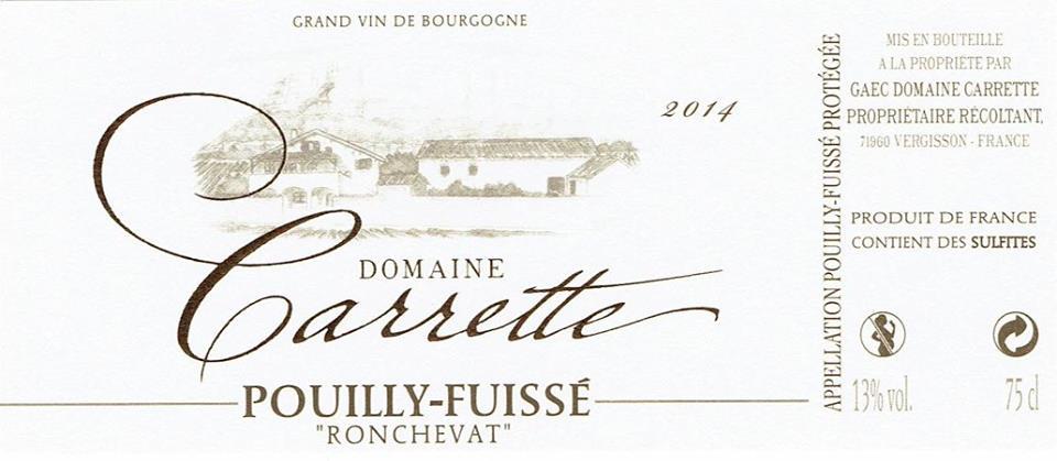 Domaine Carrette – Ronchevat 2014 – Pouilly-Fuissé