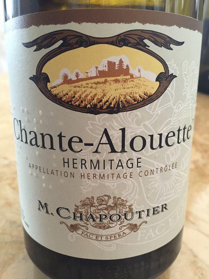 M. Chapoutier – Chante-Alouette 2014 – Hermitage