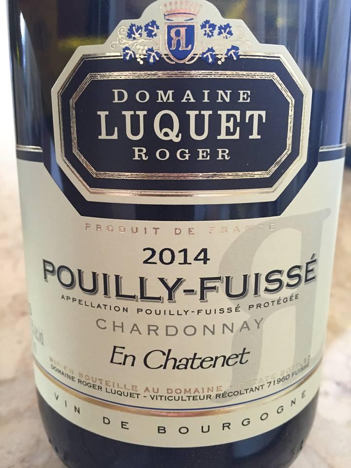 Domaine Luquet Roger – En Chatenet 2014 – Chardonnay – Pouilly-Fuissé