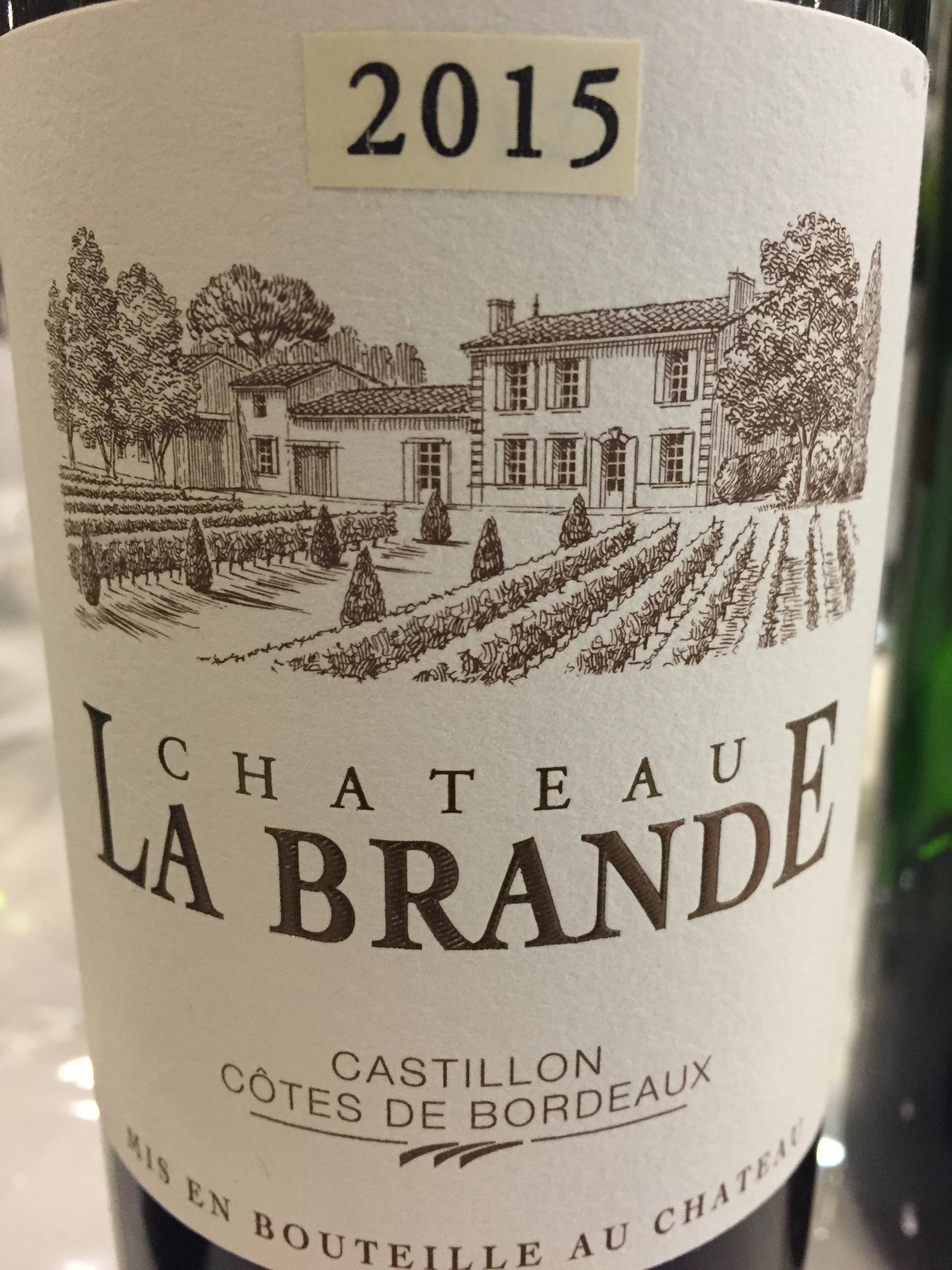 Château La Brande 2015 – Castillon Côtes-de-Bordeaux
