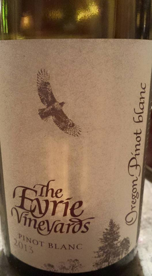 The Eyrie Vineyards Pinot Blanc 2013 – Dundee Hills