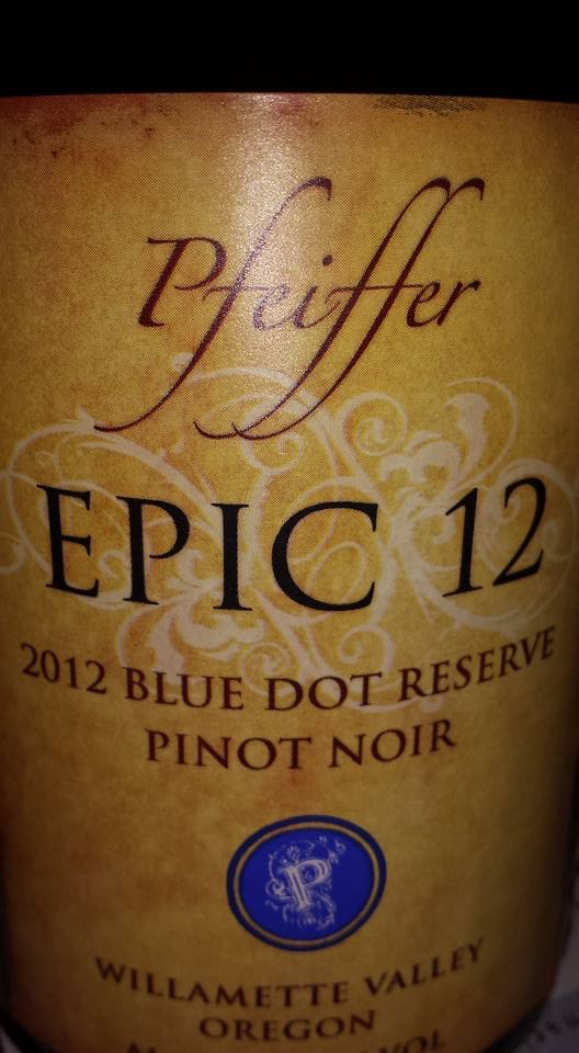 Pfeiffer – Epic 12 – 2012 Blue Dot Reserve Pinot Noir – Willamette Valley