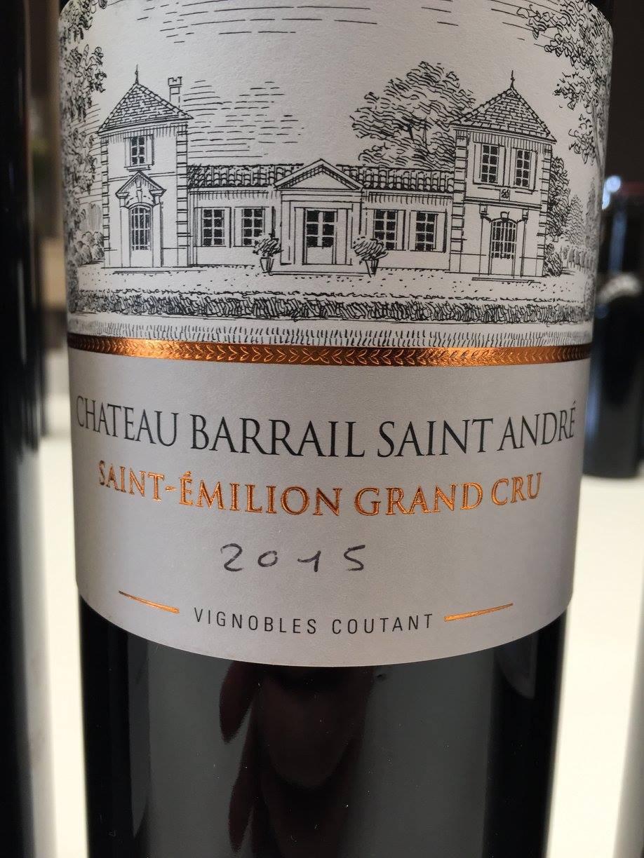 Château Barrail Saint André 2015 – Saint-Emilion Grand Cru