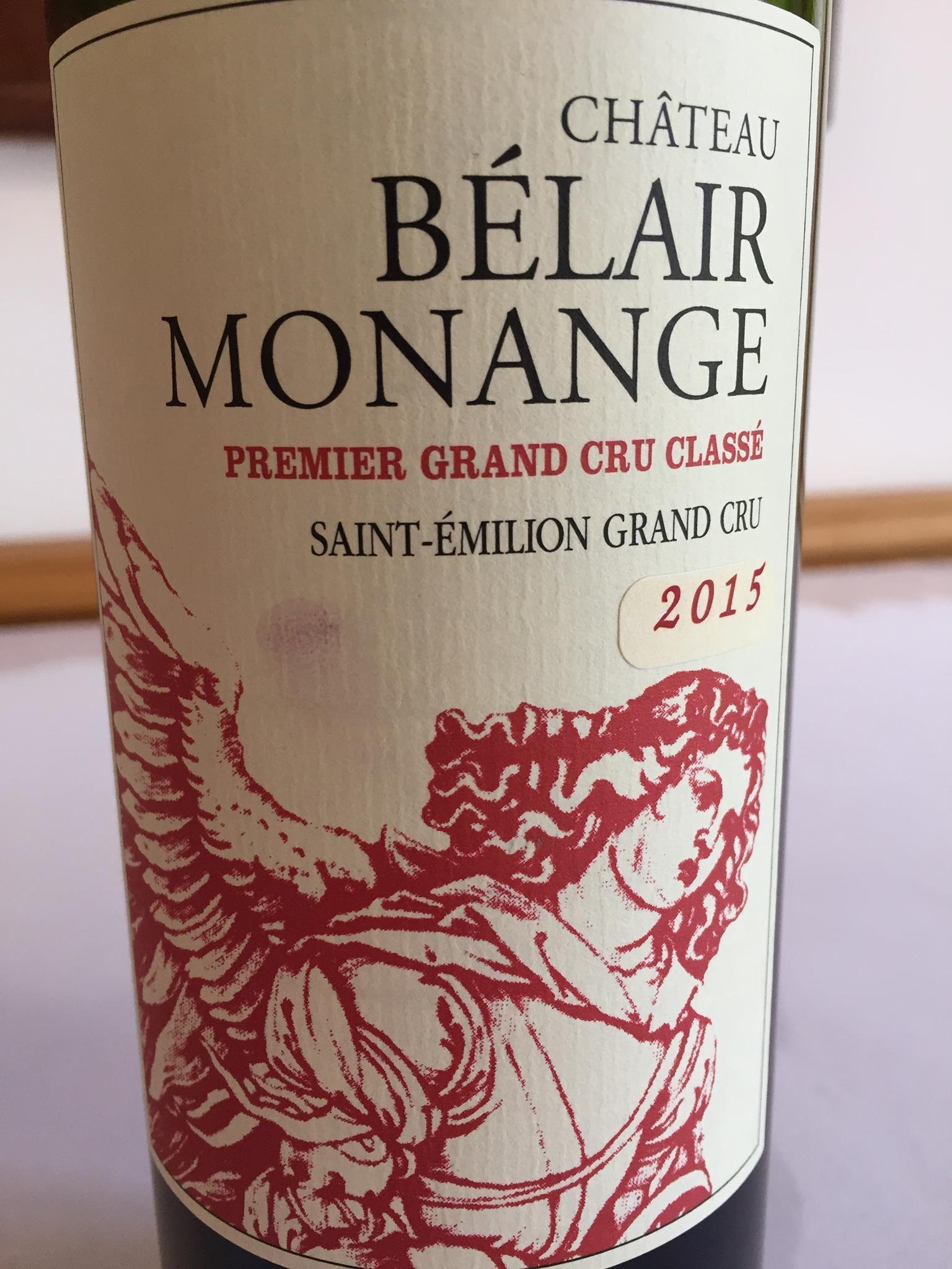 Château Bélair Monange 2015 – Saint-Emilion Grand Cru, 1er Grand Cru Classé
