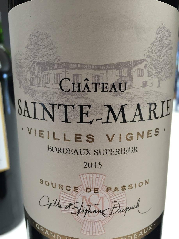 Château Sainte-Marie – Vieilles Vignes 2015 – Bordeaux Supérieur