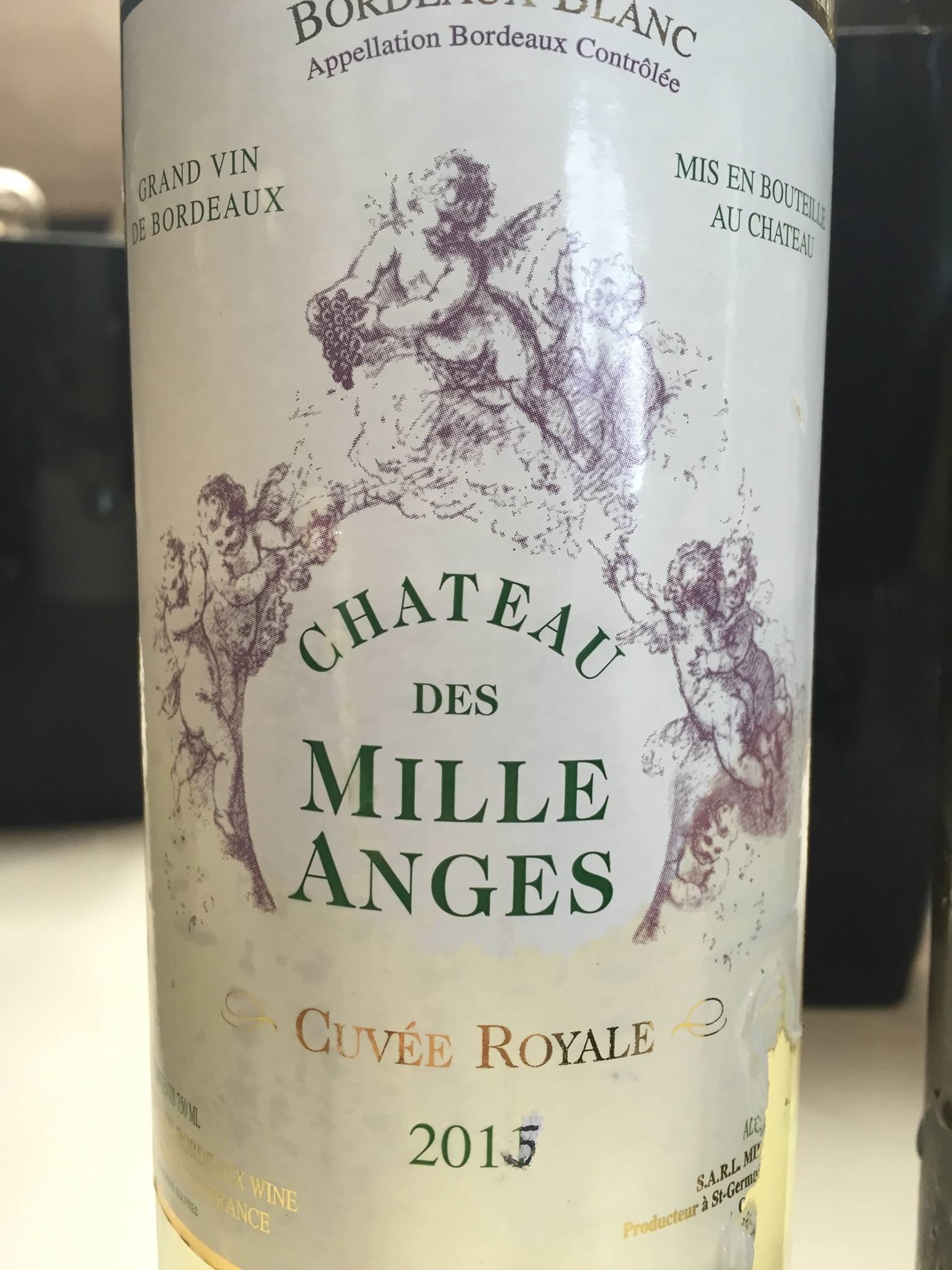 Château des Mille Anges – Cuvée Royale 2015 – Bordeaux