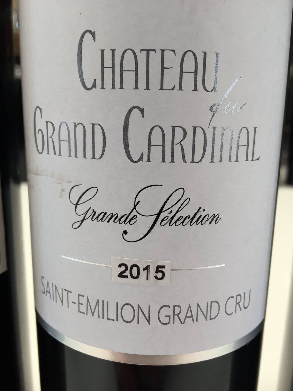 Château du Grand Cardinal – Grande Sélection 2015 – Saint-Emilion Grand Cru