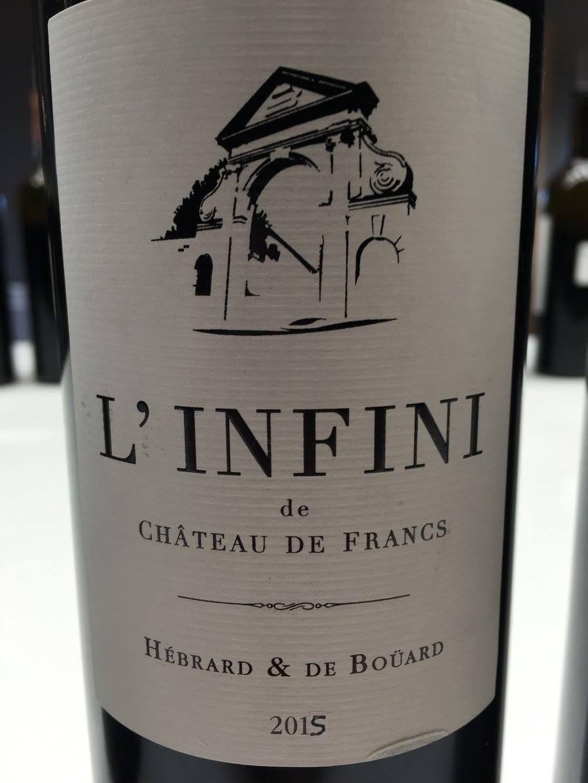 L'infini de Château de Francs 2015 – Francs Côtes-de-Bordeaux