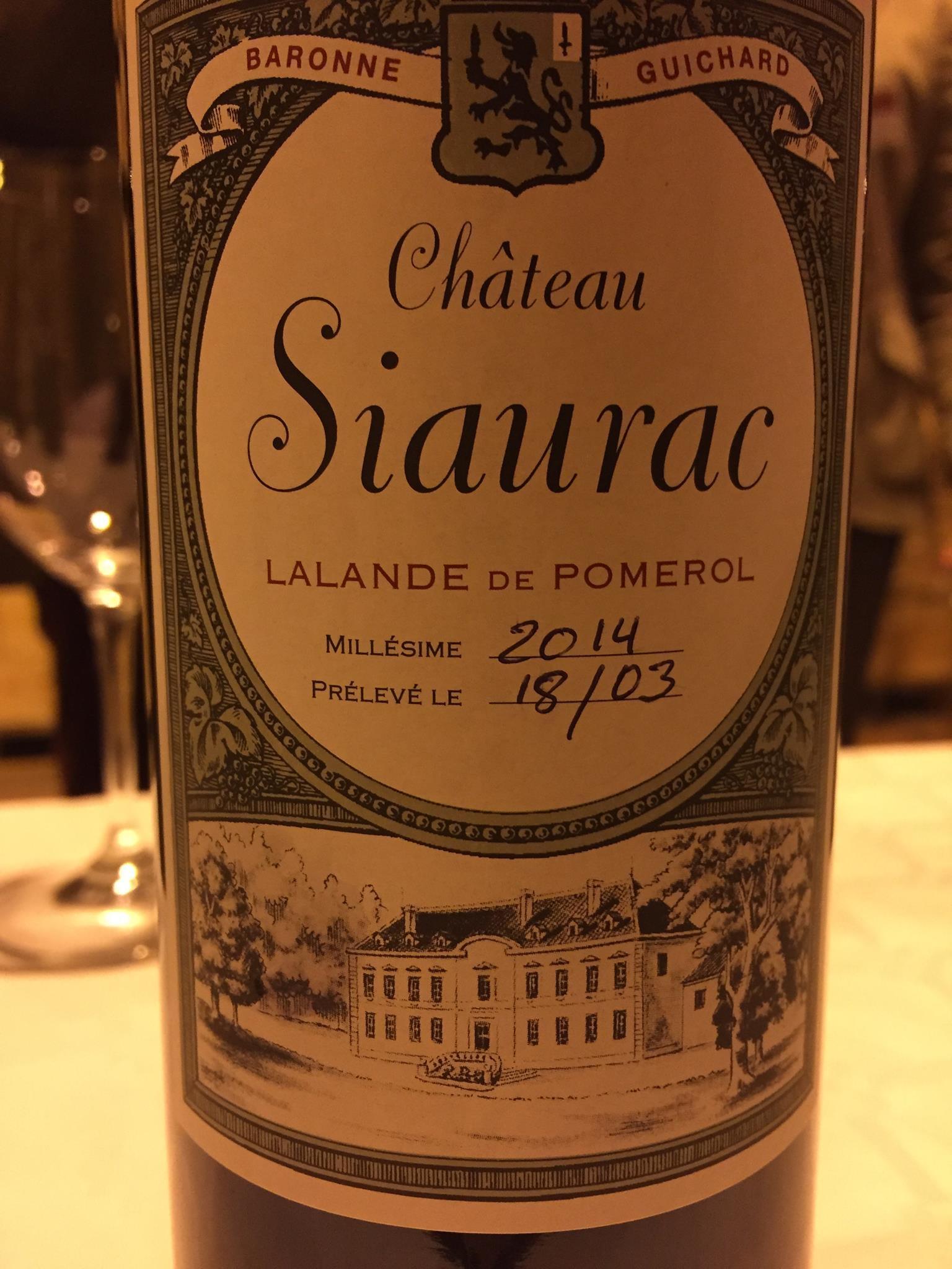 Château Siaurac 2014 – Lalande-de-Pomerol