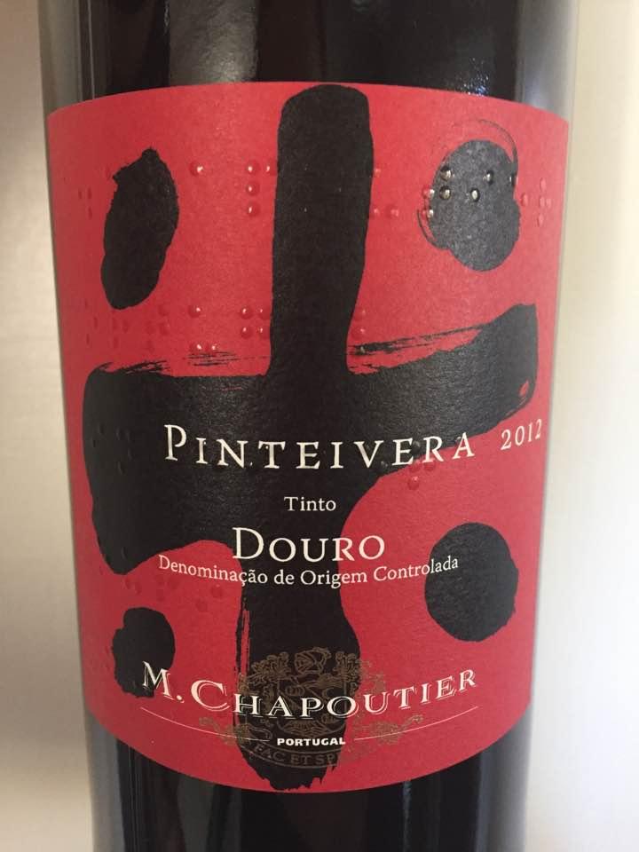 M. Chapoutier – Pinteivera 2012 – Douro