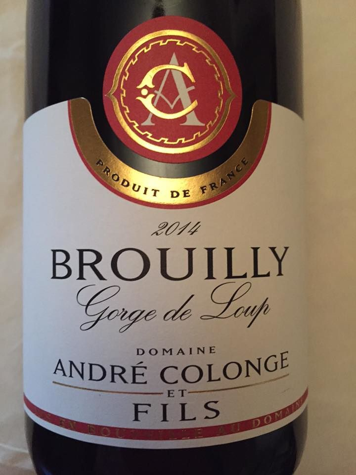 Domaine André Colonge & Fils – Gorge de Loup 2014 – Brouilly