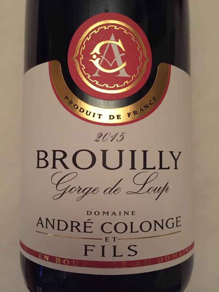 André Colonge & Fils – Gorge de Loup 2015 – Brouilly