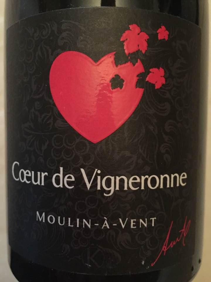 Anita Kuhnel – Cœur de Vigneronne 2015 – Moulin-à-Vent