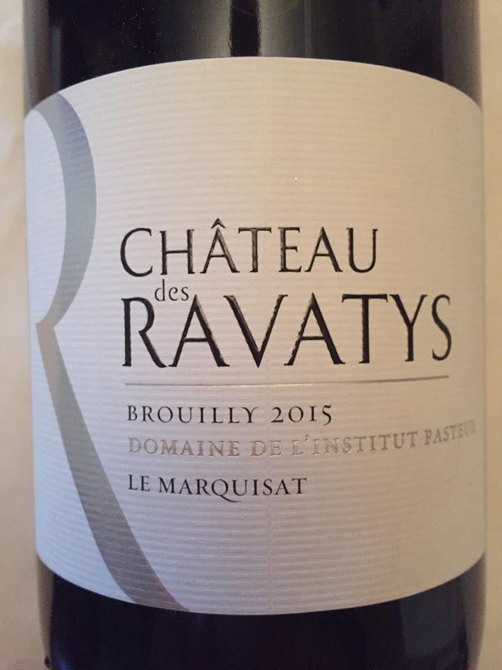 Château des Ravatys – Le Marquisat 2015 – Brouilly