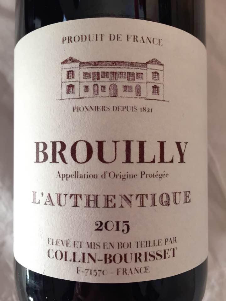 Collin-Bourisset – L'Authentique 2015 – Brouilly