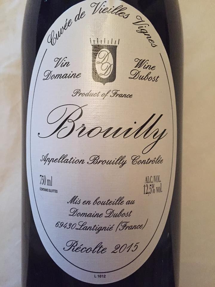 Domaine Dubost – Cuvée Vieilles Vignes 2015 – Brouilly
