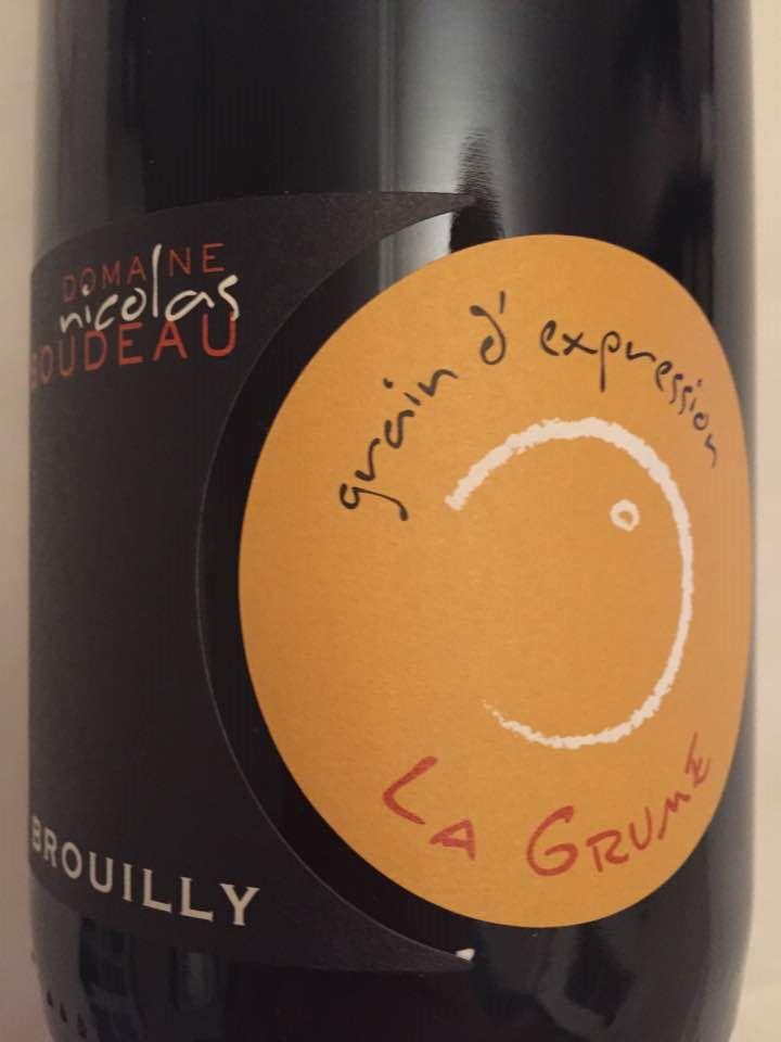 Domaine Nicolas Boudeau – Grain d'expression – La Grume 2014 – Brouilly