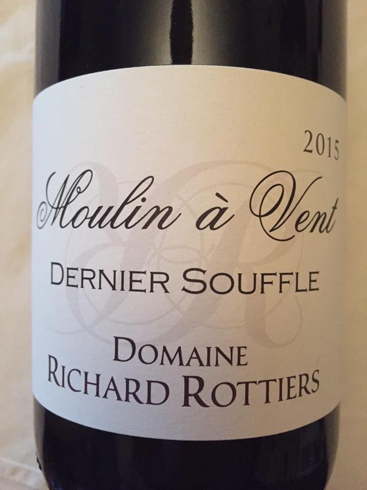 Domaine Richard Rottiers – Dernier Souffle 2015 – Moulin-à-Vent