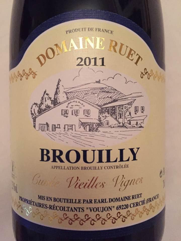Domaine Ruet – Cuvée Vieilles Vignes 2011 – Brouilly
