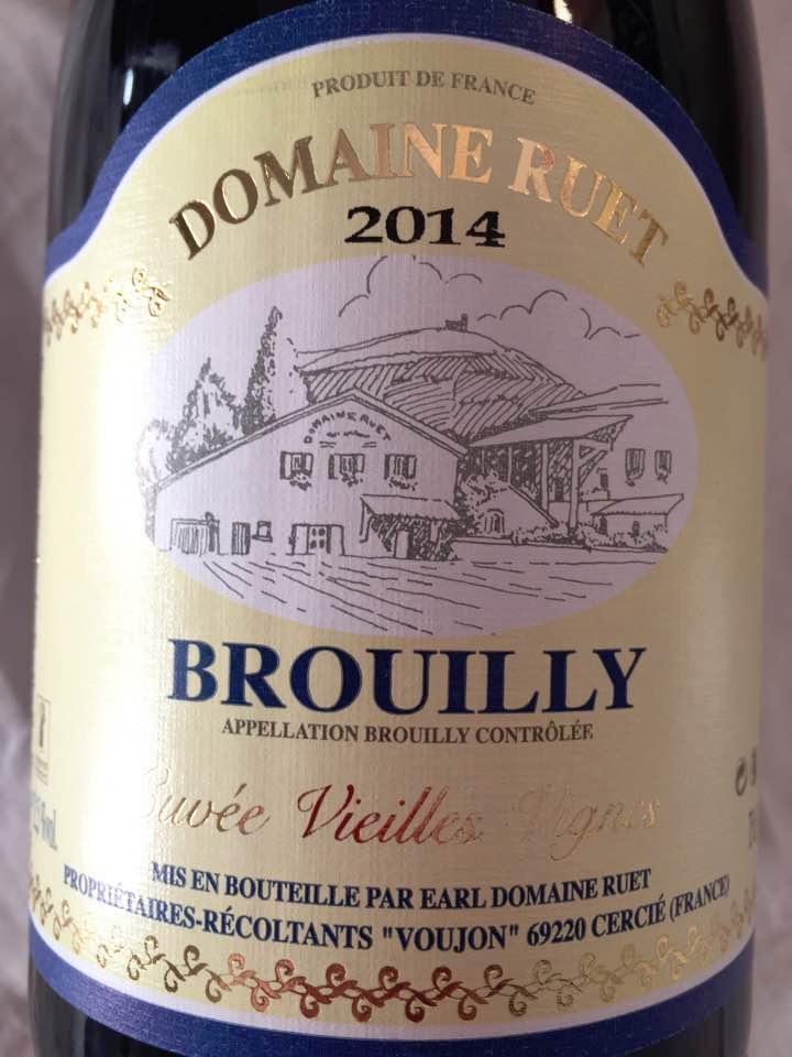 Domaine Ruet – Cuvée Vieilles vignes 2014 – Brouilly