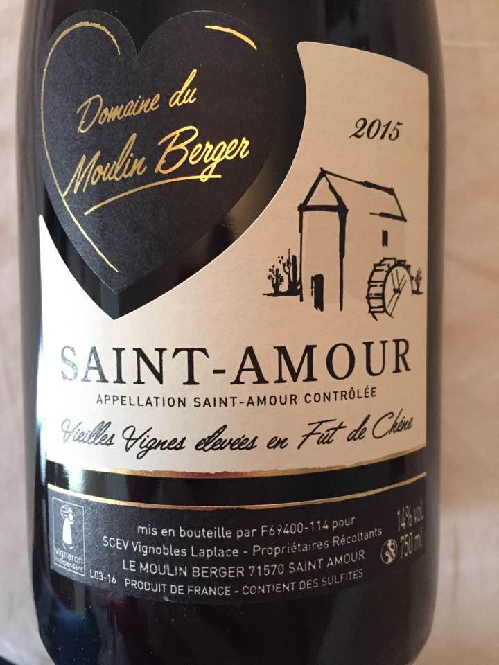 Domaine du Moulin Berger 2015 – Vieilles Vignes – Saint-Amour: