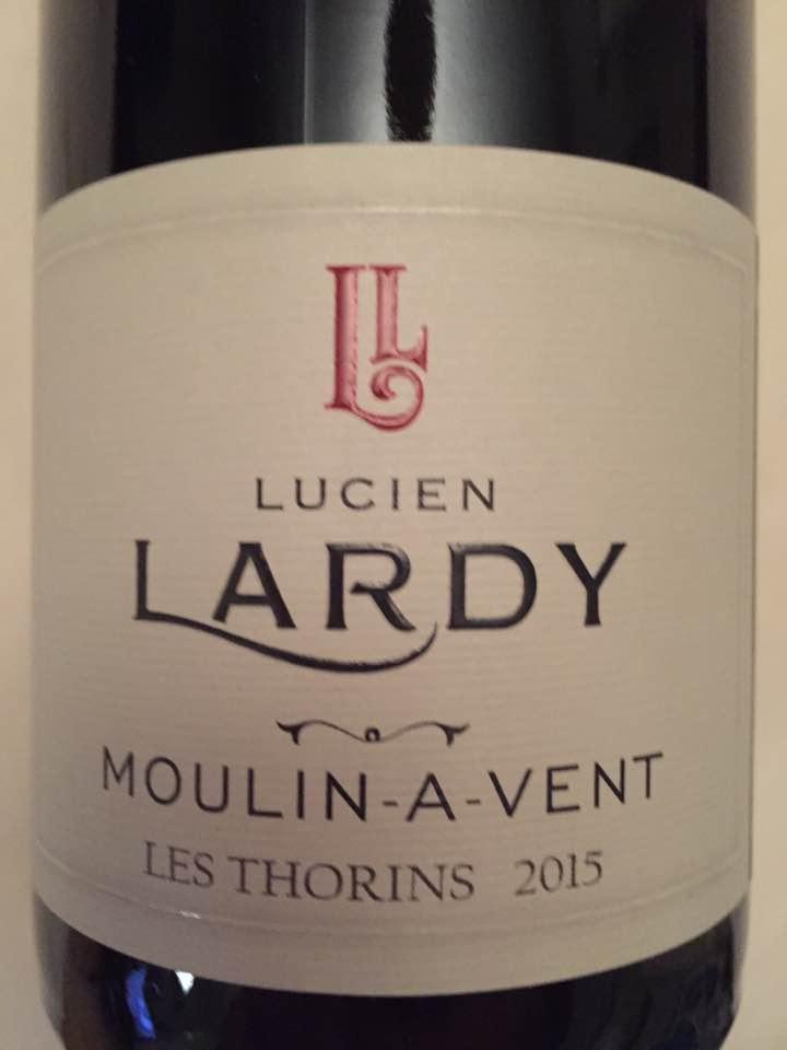 Lucien Lardy – Les Thorins 2015 – Moulin-à-Vent