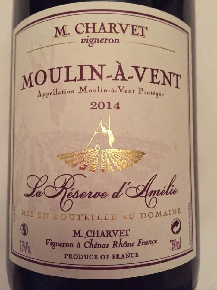 M. Charvet – La Réserve d'Amélie 2014 – Moulin-à-Vent