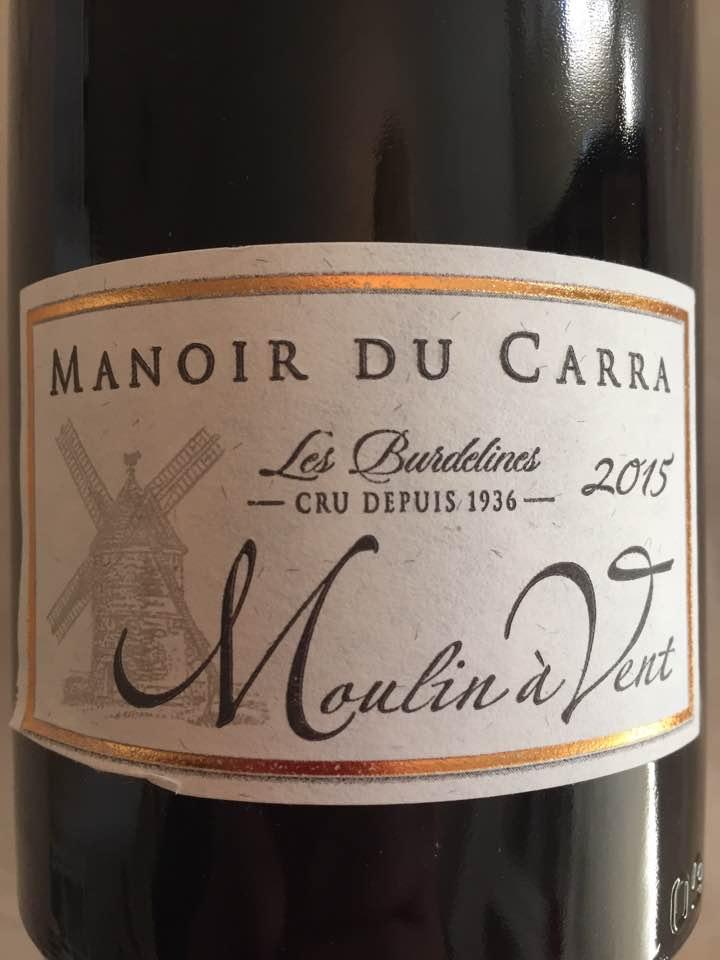 Manoir du Carra 2015 – Moulin-à-Vent