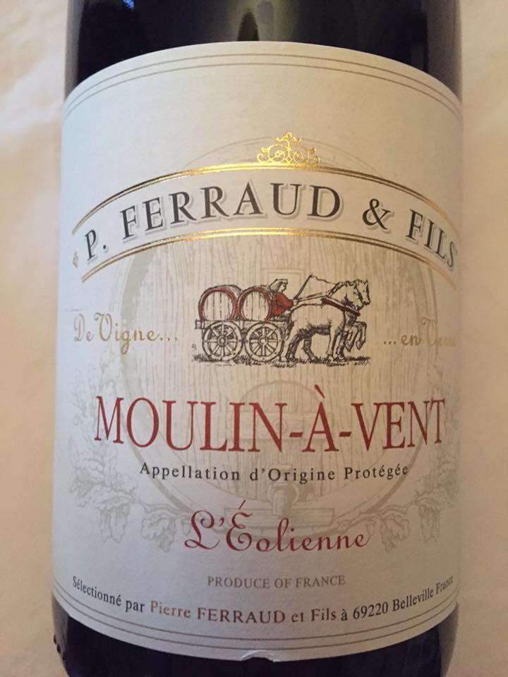 P. Ferraud & Fils – l'Eolienne 2014 – Moulin-à-Vent