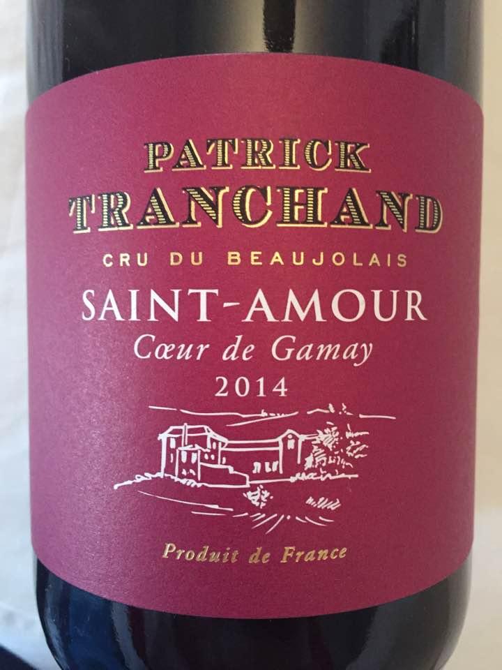 Patrick Tranchand – Cœur du Gamay 2014 – Saint-Amour