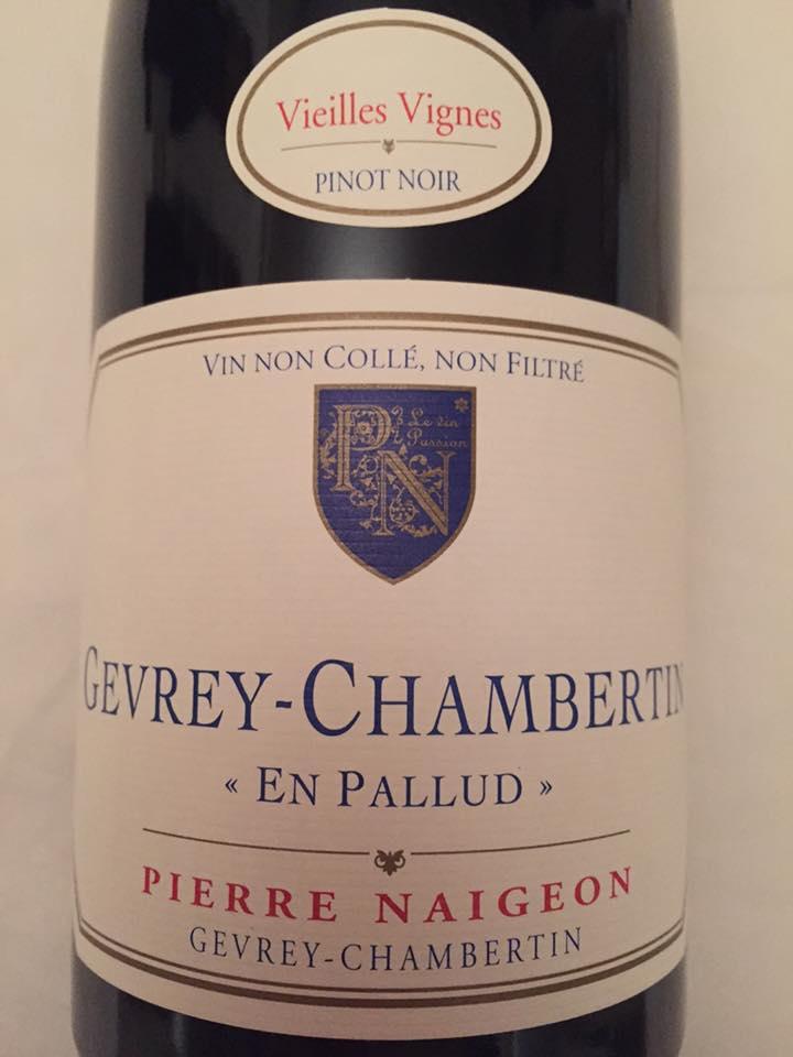 Pierre Naigeon – Vieilles Vignes 2015 – En Pallud – Gevrey-Chambertin