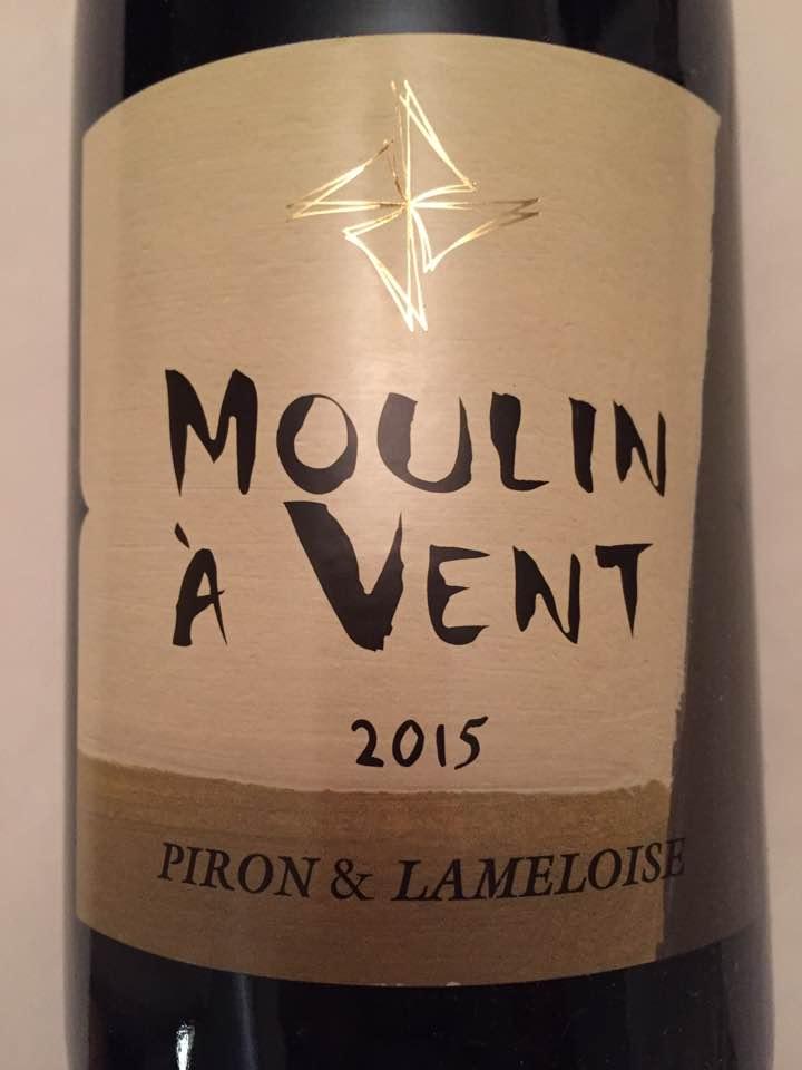 Piron & Lameloise 2015 – Moulin-à-Vent