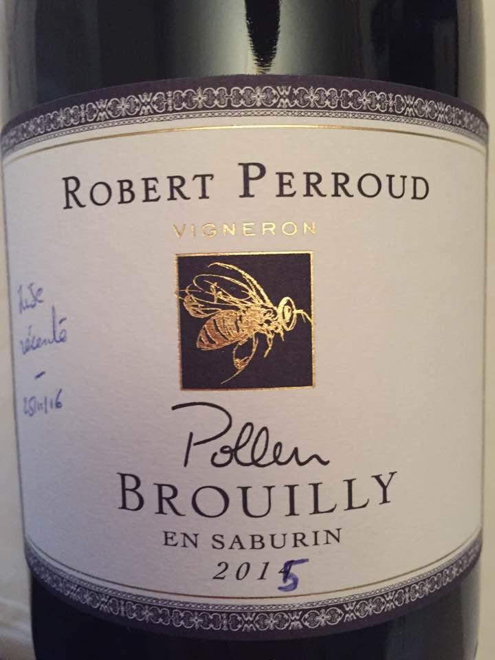 Robert Perroud – Pollen – En Saburin 2015 – Brouilly
