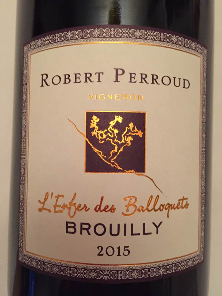 Robert Perroud – L'Enfer des Balloquets 2015 – Brouilly