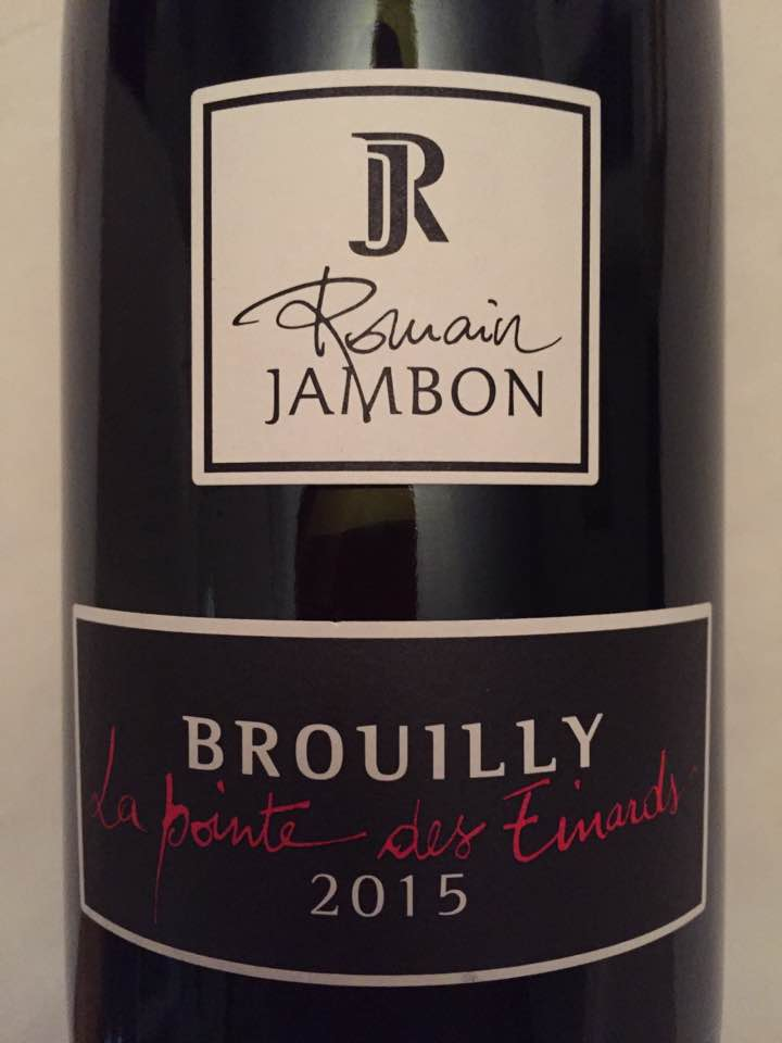 Romain Jambon – La Pointe des Einards 2015 – Brouilly
