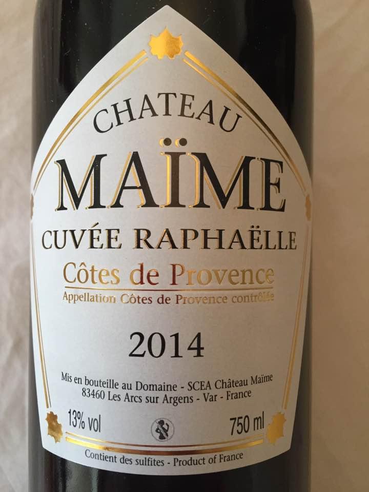 Château Maïme – Cuvée Raphaëlle 2014 – Côtes de Provence
