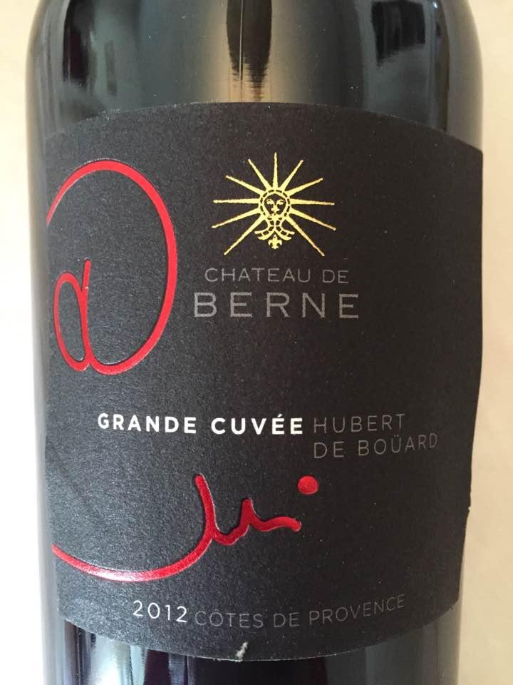 Château de Berne – Grande Cuvée Hubert de Boüard 2012 – Côtes de Provence