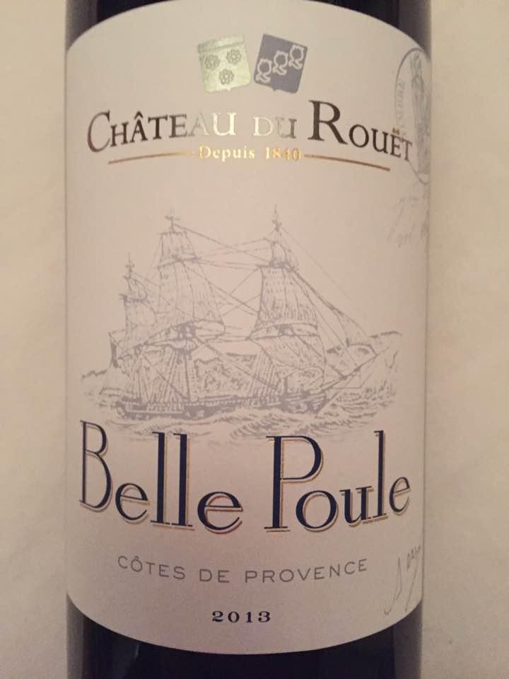 Château du Rouët – Belle Poule 2013 – Côtes de Provence