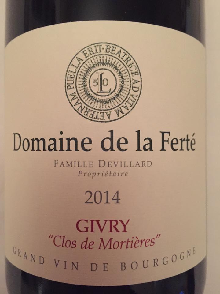 Domaine de la Ferté – Clos de Mortières 2014 – Givry