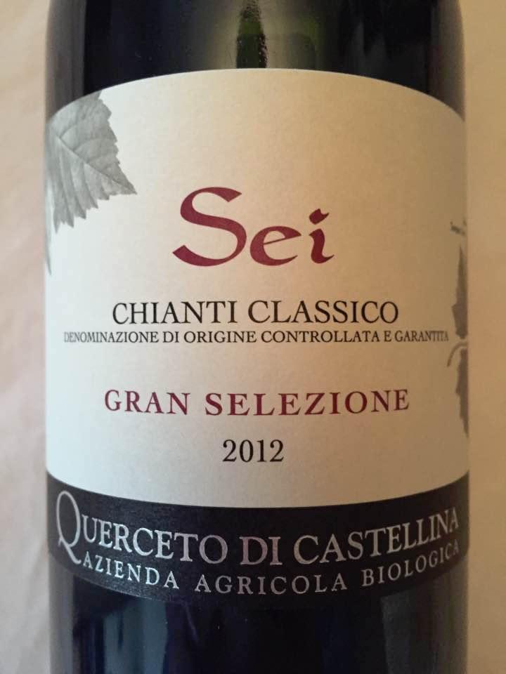 Querceto di Castellina – Sei 2012 – Chianti Classico Gran Selezione