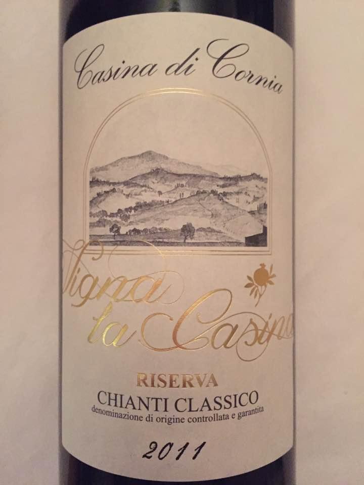 Casina di Cornia – Vigna la Casina 2011 – Chianti Classico Riserva