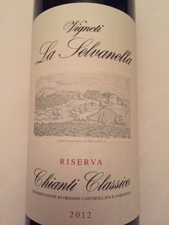 Vigneti La Selvanella 2012 – Chianti Classico Riserva